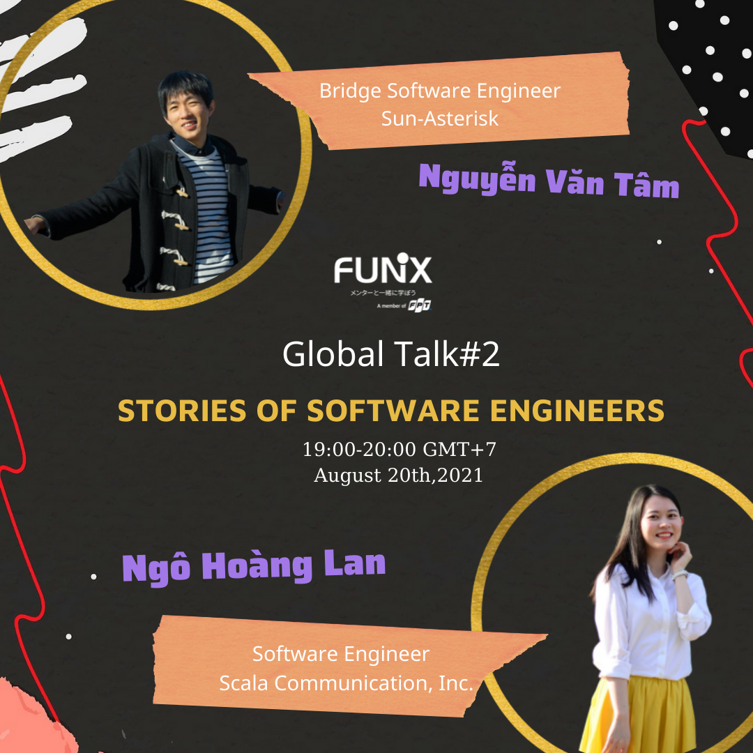 FUNiX Global Talk 02: Stories of Software Engineer in Japanese IT companies