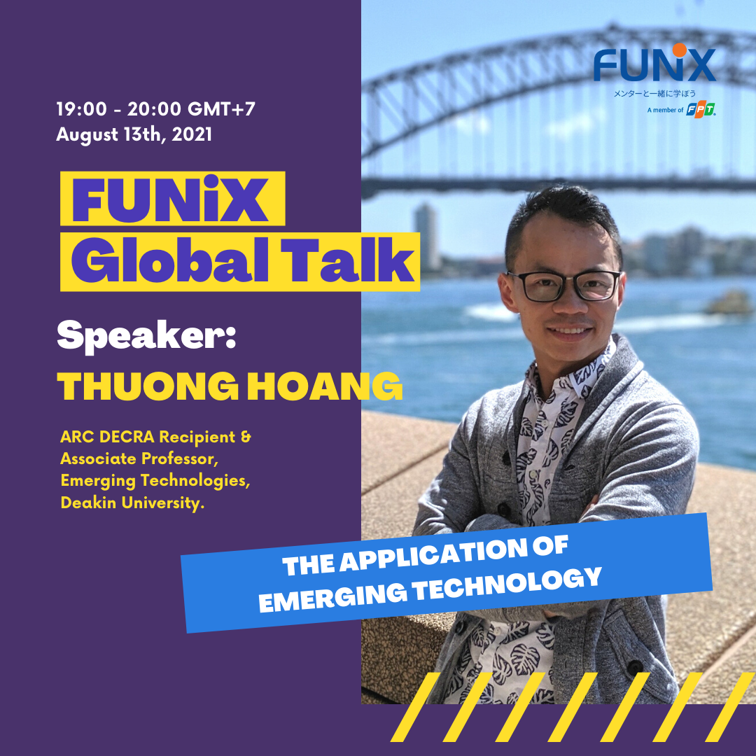 FUNiX Global Talk 01: The application of Emerging Technology